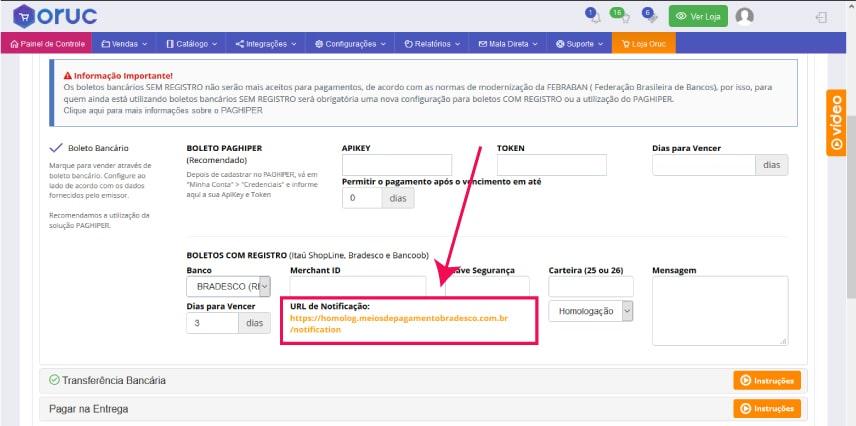 Url de Notificação - Como configurar e homologar boleto bancário do Bradesco na Oruc