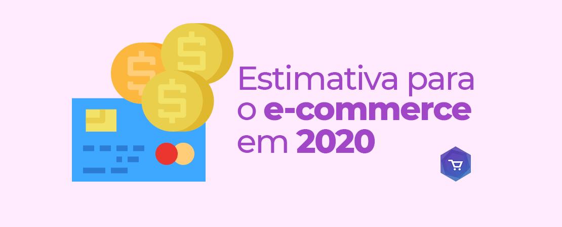 O faturamento do e-commerce brasileiro aumentará 18% em 2020, segundo a Abcomm