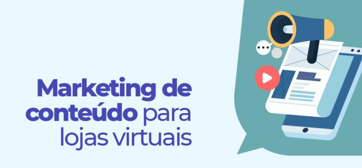 Marketing de conteúdo para lojas virtuais