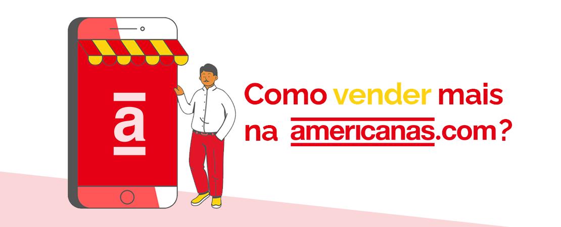 Como vender mais na americanas.com