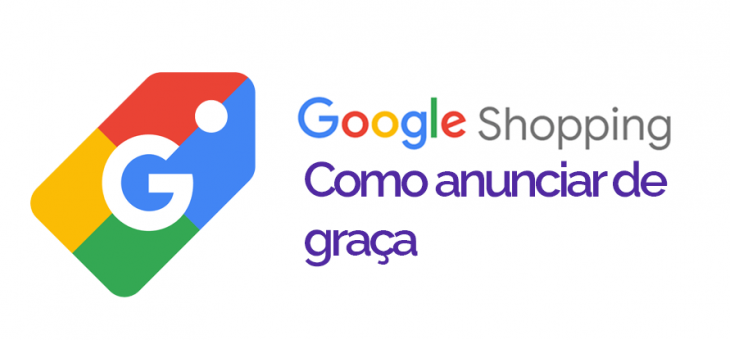 Como anunciar no Google Shopping de forma Gratuita